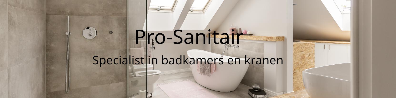 Pro-sanitair - specialist inbadkamers en kranen